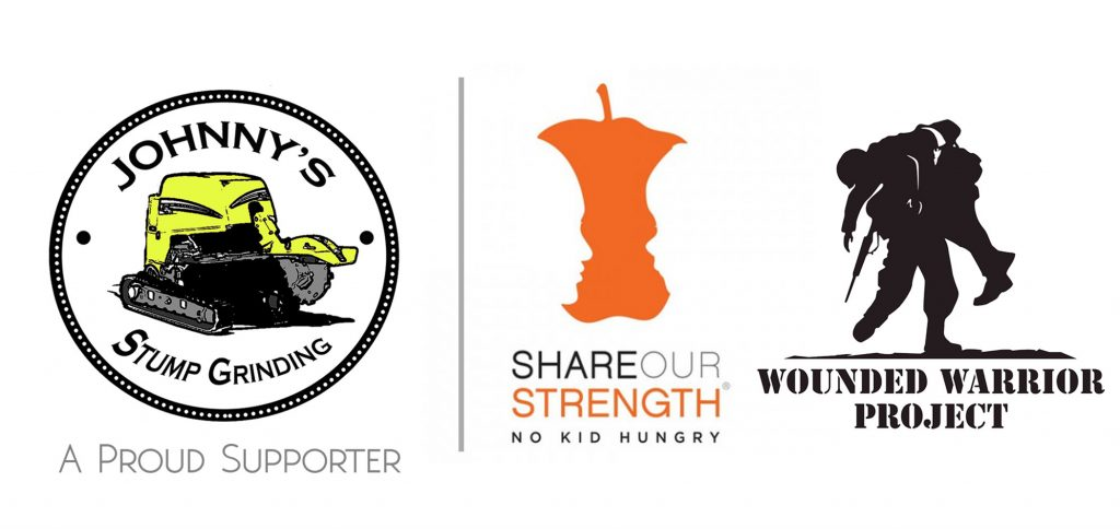 Johnny's Stump Grinding is a proud supporter of no kid hungry and the wounded warrior project